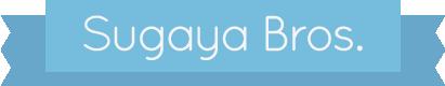 Sugaya Bros.